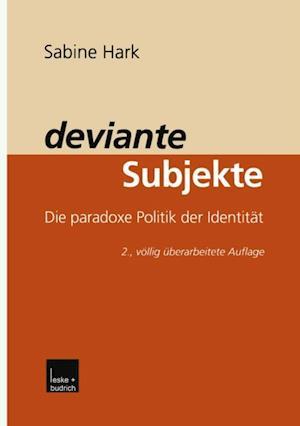 deviante Subjekte af Sabine Hark