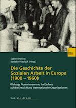 Die Geschichte der Sozialen Arbeit in Europa (1900-1960)