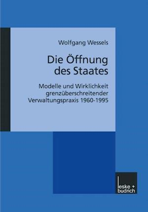 Die Offnung des Staates af Wolfgang Wessels