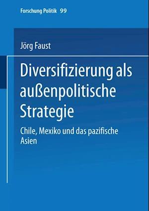 Diversifizierung als auenpolitische Strategie af Jorg Faust