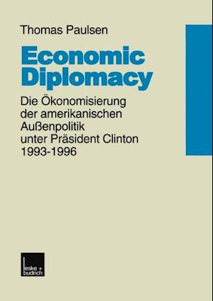 Economic Diplomacy af Thomas Paulsen