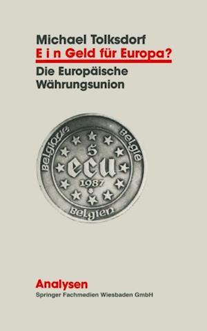 Ein Geld fur Europa?