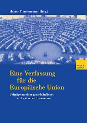 Eine Verfassung fur die Europaische Union