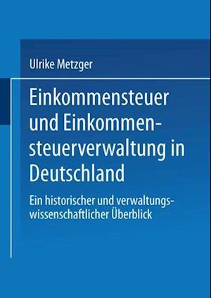 Einkommensteuer und Einkommensteuerverwaltung in Deutschland af Joe Weingarten