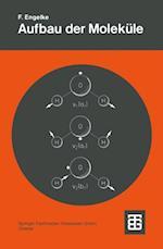 Aufbau der Molekule af Friedrich Engelke