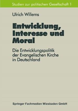 Entwicklung, Interesse und Moral af Ulrich Willems