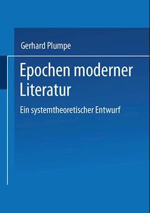 Epochen moderner Literatur af Gerhard Plumpe