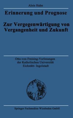 Erinnerung und Prognose af Alois Hahn
