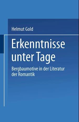 Erkenntnisse unter Tage af Helmut Gold