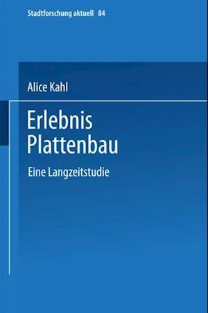 Erlebnis Plattenbau af Alice Kahl