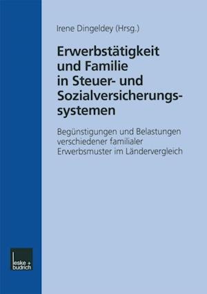 Erwerbstatigkeit und Familie in Steuer- und Sozialversicherungssystemen