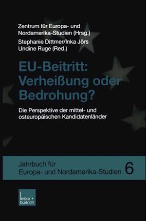 EU-Beitritt: Verheiung oder Bedrohung?