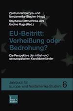 EU-Beitritt: Verheiung oder Bedrohung? af Undine Ruge, Zentrum Fur Europa- Und Nordamerika-Studien, Inka Jors
