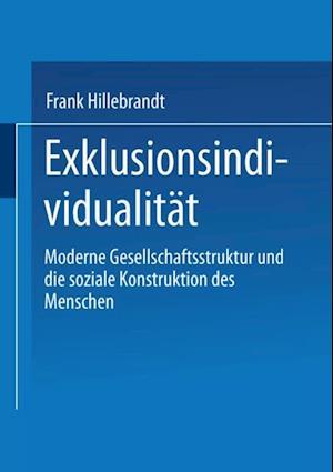 Exklusionsindividualitat af Frank Hillebrandt