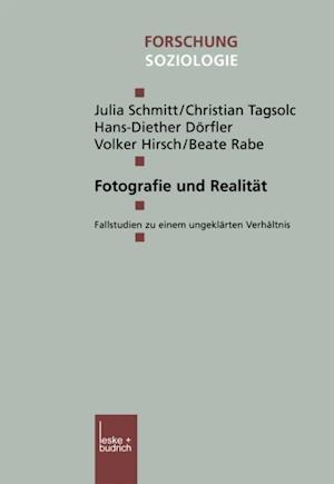 Fotografie und Realitat af Beate Rabe, Julia Schmitt, Christian Tagsold