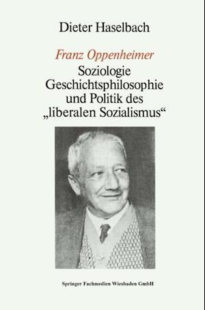 Franz Oppenheimer' af Dieter Haselbach