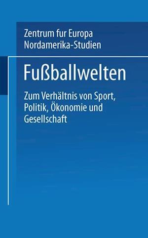 Fuballwelten af Klaus Stolz, Undine Ruge, Peter Losche