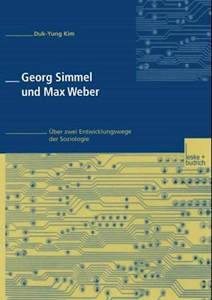 Georg Simmel und Max Weber af Duk-Yung Kim