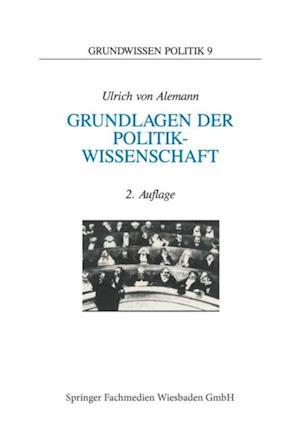 Grundlagen der Politikwissenschaft af Ulrich von Alemann