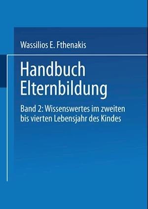 Handbuch Elternbildung af Martina Eckert, Michael Von Block, Wassilios E. Fthenakis