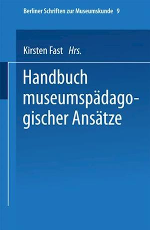 Handbuch der museumspadagogischen Ansatze