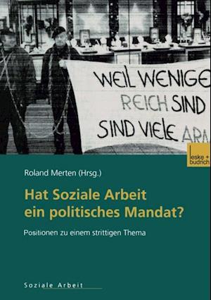 Hat Soziale Arbeit ein politisches Mandat?