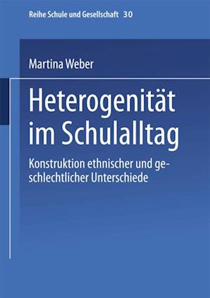 Heterogenitat im Schulalltag af Martina Weber
