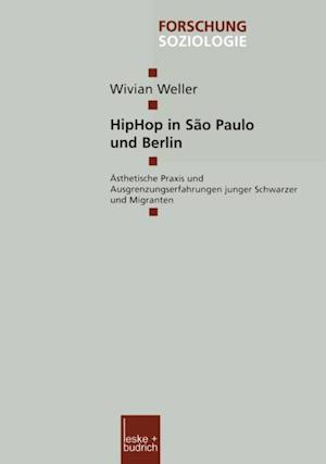 HipHop in Sao Paulo und Berlin af Wivian Weller