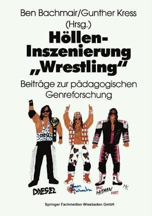Hollen-Inszenierung Wrestling'