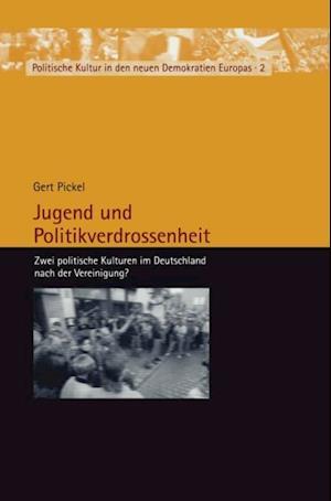Jugend und Politikverdrossenheit af Gert Pickel