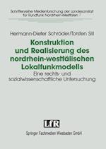 Konstruktion Und Realisierung Des Nordrhein-Westfalischen Lokalfunkmodells af Hermann-Dieter Schroder