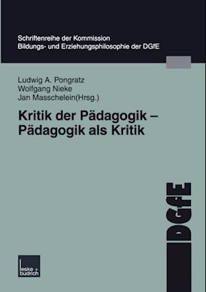 Kritik der Padagogik - Padagogik als Kritik