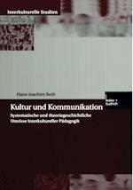 Kultur und Kommunikation af Hans-Joachim Roth