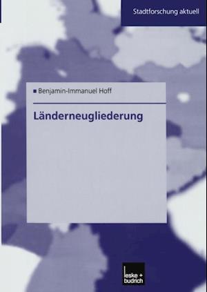 Landerneugliederung af Benjamin-Immanuel Hoff