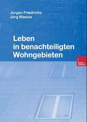 Leben in benachteiligten Wohngebieten af Jurgen Friedrichs