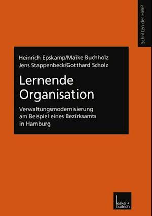 Lernende Organisation af Heinrich Epskamp, Jens Stappenbeck, Maike Buchholz