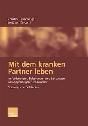Mit dem kranken Partner leben af Christine Schonberger, Ernst Von Kardorff