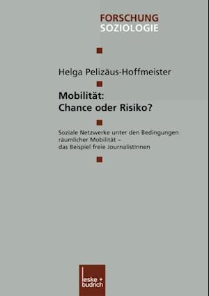 Mobilitat: Chance oder Risiko?