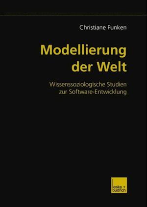 Modellierung der Welt af Christiane Funken