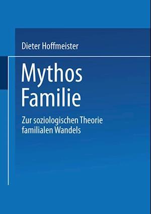 Mythos Familie af Dieter Hoffmeister