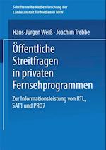 Offentliche Streitfragen in privaten Fernsehprogrammen af Joachim Trebbe, Hans-Jurgen Wei