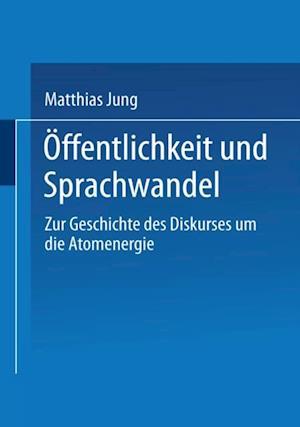 Offentlichkeit und Sprachwandel af Matthias Jung