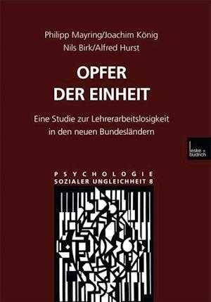 Opfer der Einheit af Alfred Hurst, Philipp Mayring, Joachim Konig