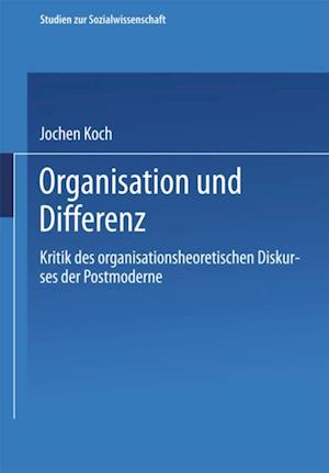 Organisation und Differenz af Jochen Koch