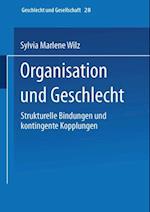 Organisation und Geschlecht af Sylvia Marlene Wilz