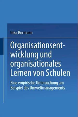 Organisationsentwicklung und organisationales Lernen von Schulen