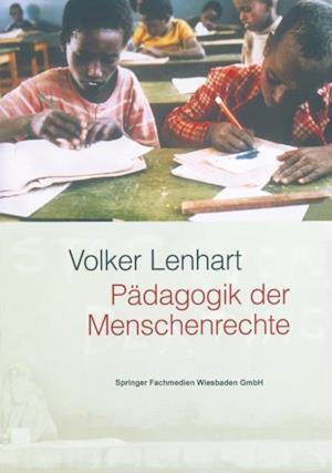 Padagogik der Menschenrechte af Volker Lenhart