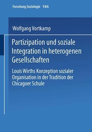 Partizipation und soziale Integration in heterogenen Gesellschaften af Wolfgang Vortkamp