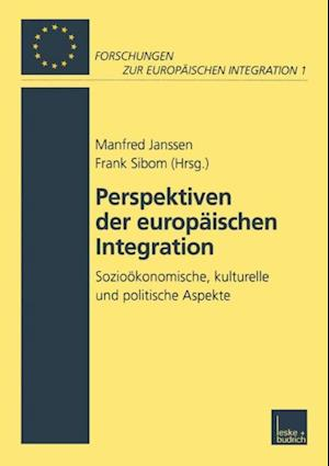 Perspektiven der Europaischen Integration