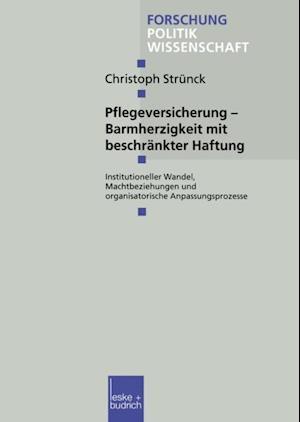 Pflegeversicherung - Barmherzigkeit mit beschrankter Haftung af Christoph Strunck